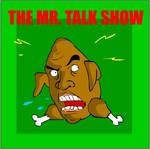 The Mr. Talk Show
