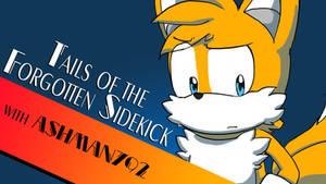 Tails of the Forgotten Sidekick
