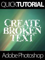 Quick Turorial - Broken Text by mauricioestrella
