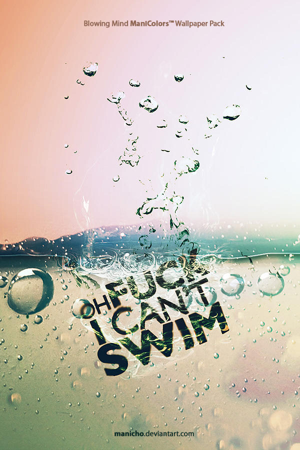I Can't Swim - Wallpaper Pack by mauricioestrella ...