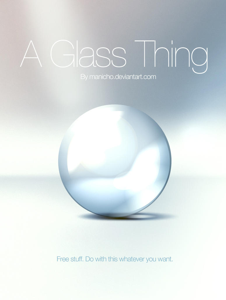 A Glass Thing - PSD by mauricioestrella
