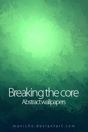 Breaking the core by mauricioestrella