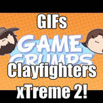 Game Grumps GIF : Clayfighters Xtreme 2!one!!!11!