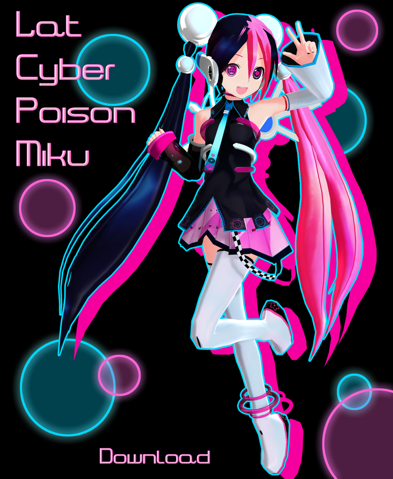 Lat Cyber Poison Miku DL by Xoriu