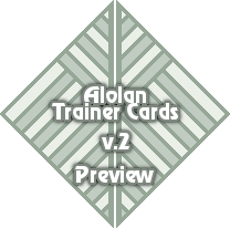 Alolan Trainer Cards v2 by MaelStrhom
