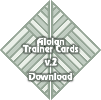 Alolan Trainer Cards Download by MaelStrhom