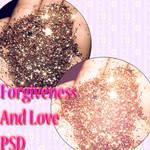 Forgiveness And Love psd