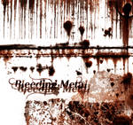 Bleeding Metal - Rust