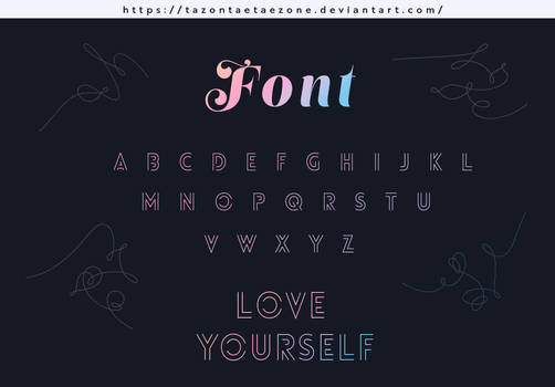 [180606] [SHARE FONT] BTS Love Yourself