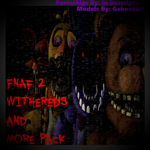 DOWNLOAD] Gabocoarts Withereds SFM Model By