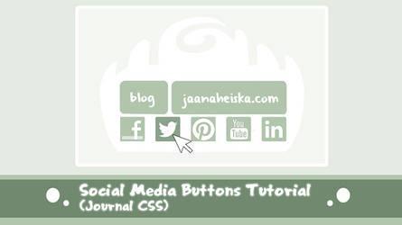 Social Media Buttons (Journal CSS) Tutorial by Suncut