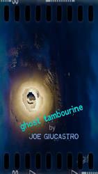 Ghost Tamborine by Joe Giucastro GIF by joegiu