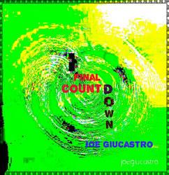 Final Countdown by Joe Giucastro GIF by joegiu