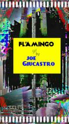 Flamingo GIF by Joe Giucastro by joegiu
