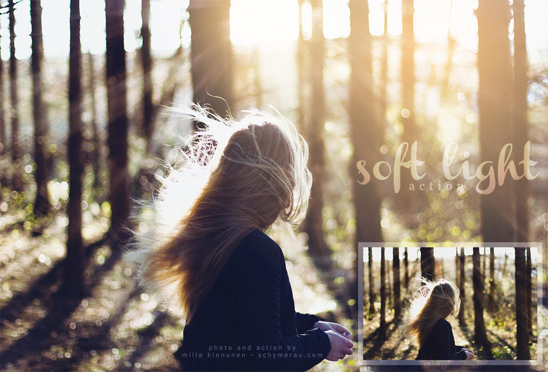 Soft light action by schymerau