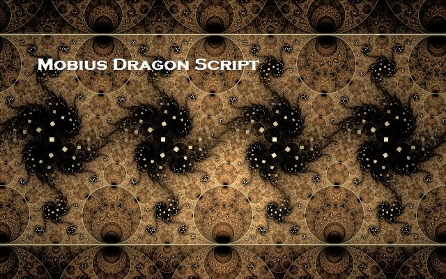 Mobius Dragon Script