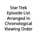 Star Trek Watching Order by Tiberius47