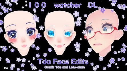 2 TDA Face Edits +DL(100 watchers) by Lelu-chan