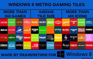 Windows 8 Metro Gaming Tiles by dravenst0rm v2.0