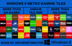 Windows 8 Metro Gaming Tiles by dravenst0rm v2.0 by dravenSt0rM
