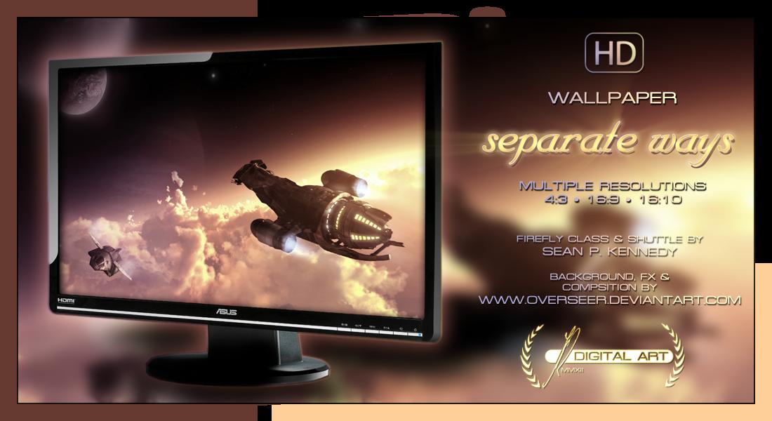 'Separate Ways' WALLPAPER by overseer
