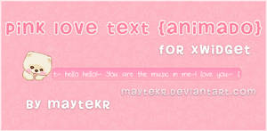 Pink Love Text (animado) for XWidget