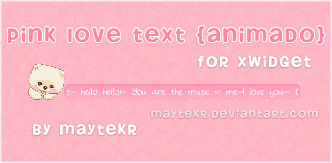 Pink Love Text (animado) for XWidget by MayteKr
