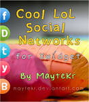 Cool LoL Social Networks for XWidget