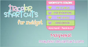 Tricolors Shortcuts for Xwidget
