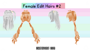Female Edit Hairs #2 // By-MosterNight-MMD