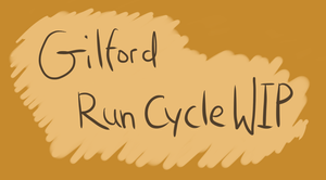 Gilford run cycle WIP