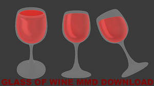 Glass of wine MMD DOWNLOAD