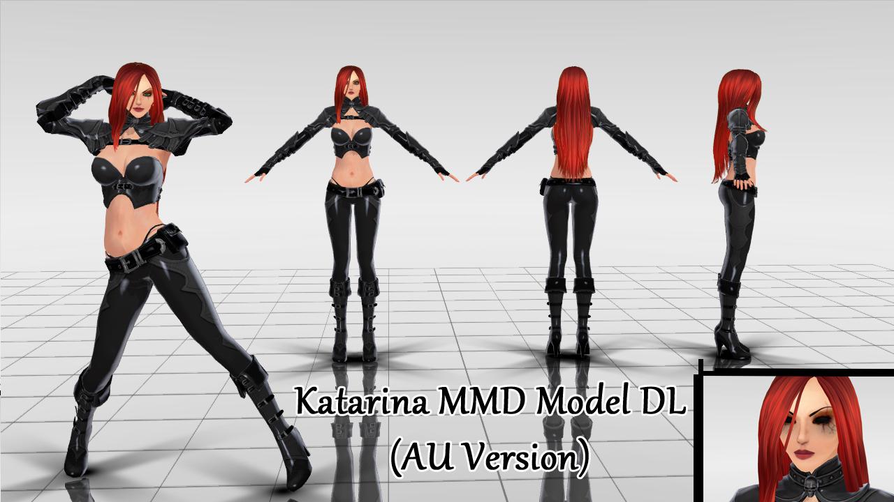 Katarina MMD Model DL (AU Version) By KadajoGameOver On