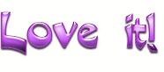 Love it - 3 FREESTUFF