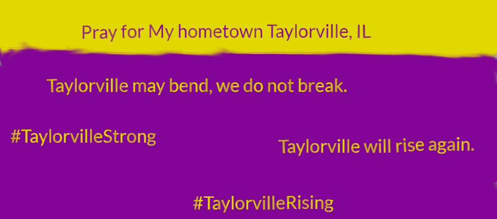 Pray for my hometown Taylorville, IL by Penguinator24