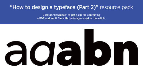 'How to design a typeface (Part 2)' resource pack