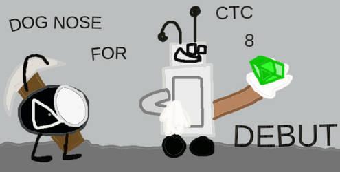 DOG NOSE FOR CTC 8 DEBUT !!!!!!!! (Hope I make it)