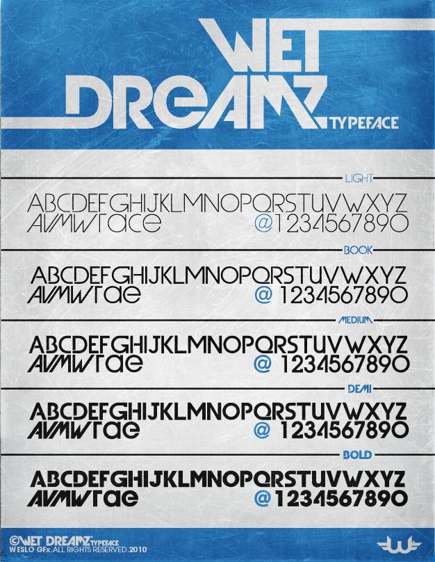 Wet Dreamz Font by Weslo11
