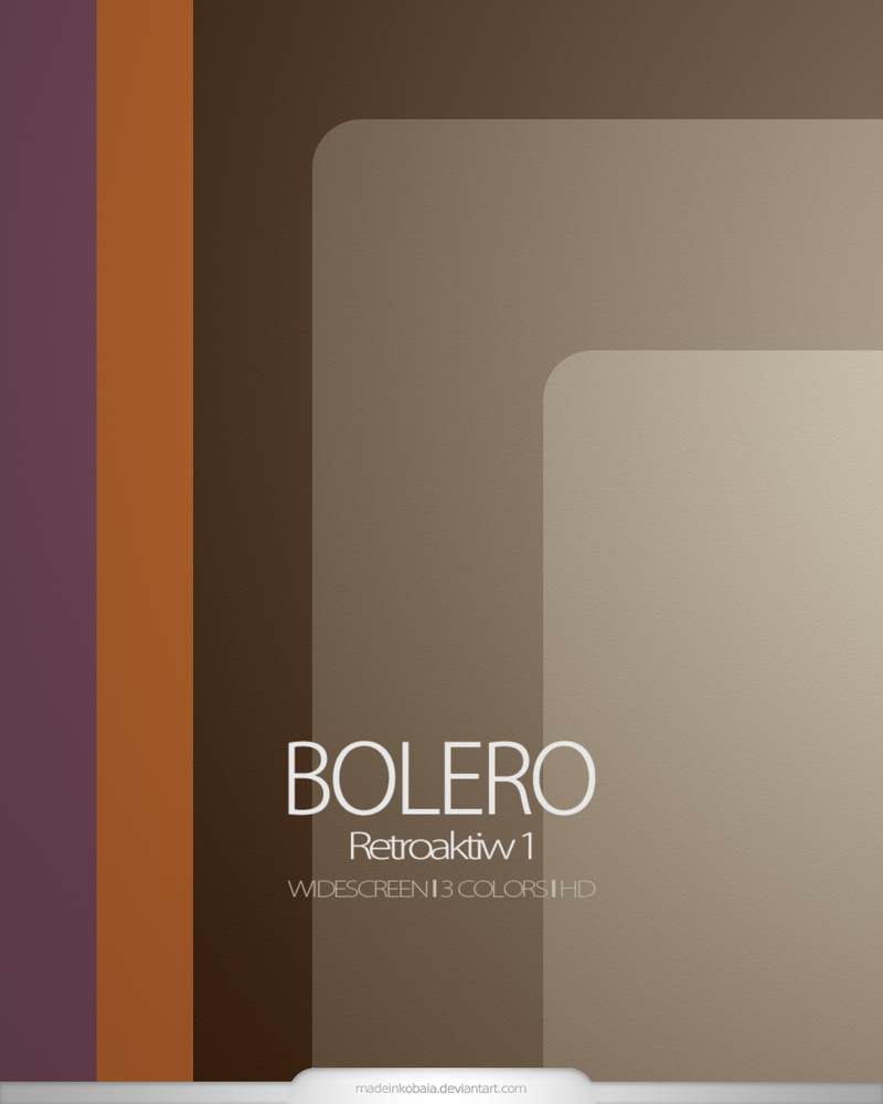 retroaktiw 1 - Bolero |HD by MadeInKobaia
