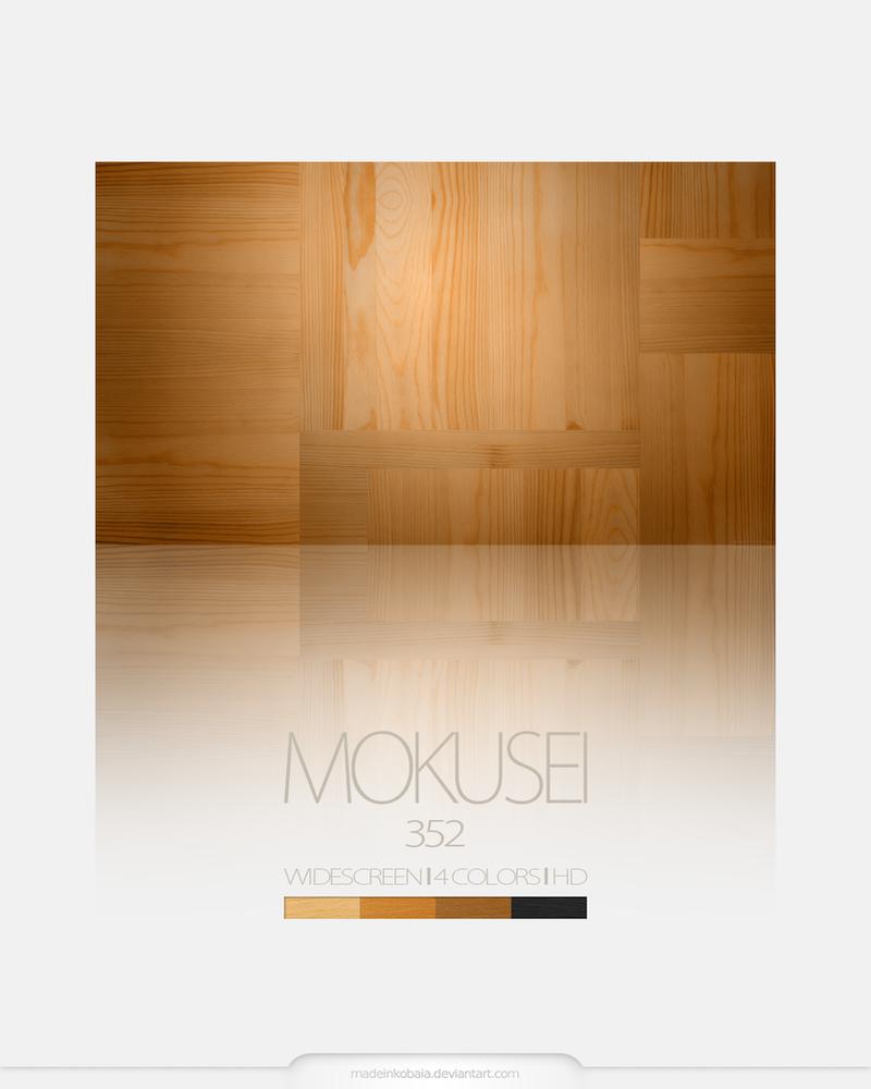 Mokusei 352 |HD by MadeInKobaia