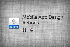 Mobile App Design Actions by Ashung