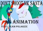 Team Polarize - Don't Shoot Me Santa