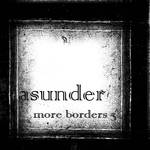 More borders 3 - Asunder