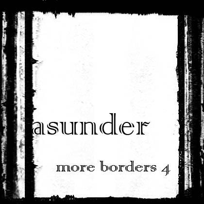 More Borders 4 - Asunder by AsunderStock