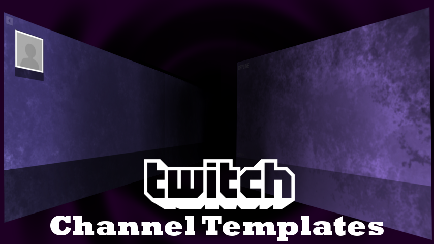 Twitch Tv Banner Template Twitch channel templates by gIfk5xoO