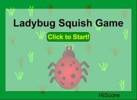 Game: Ladybug Sqish by vmcampos