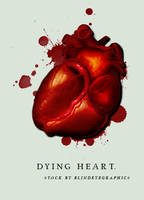 D Y I N G     HEART by pain-designs