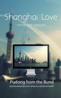 Shanghai Love by skyofca