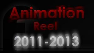 2011 - 2013 Animation Reel