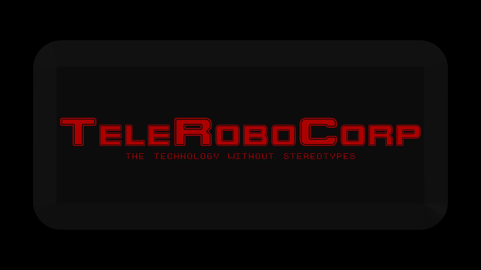 TeleRoboCorp 3D by DiggerShrew